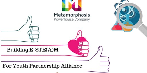Building E-STE(A)M For Youth Alliance Partnership