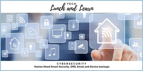 Tech Lunch & Learn - Home Cybersecurity tickets
