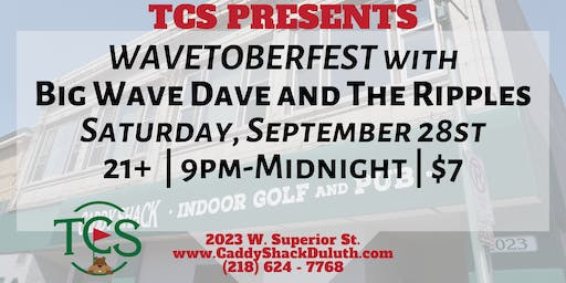 TCS Presents Wavetoberfest with Big Wave Dave and The Ripples