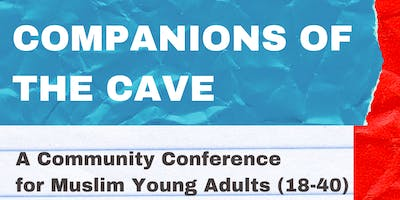 Companions of the Cave: Muslim Young Adults Conference