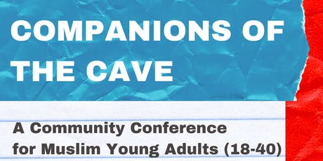 Companions of the Cave: Muslim Young Adults Conference tickets