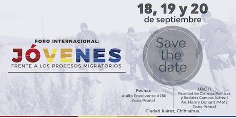 Foro Internacional: Jóvenes frente a los procesos migratorios tickets