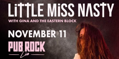 Little Miss Nasty - Rock And Roll Burlesque with Gina And The Eastern Block tickets