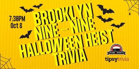 Brooklyn Nine-Nine Halloween Heist Trivia - Oct 8, 7:30pm - The Pint YVR tickets