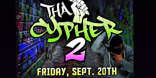 Tha Cypher 2 with Special Guests