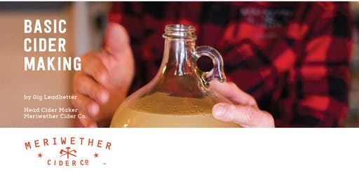 Basic Cider Making Class