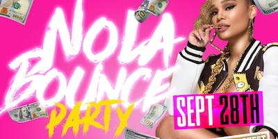NOLA Bounce Party W/ Special Guest FLY BOI KENO