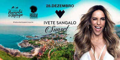 IVETE SANGALO SUNSET- 28.12.2019