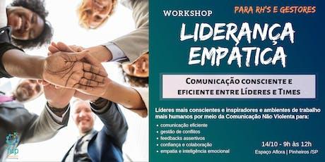 Workshop Comunicação & Empatia: Como resolver conflitos e desenvolver a Empatia de Líderes | para RH's e Empresas ingressos