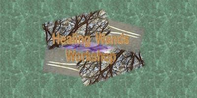 Healing Wands Workshop  (parent/child combo)