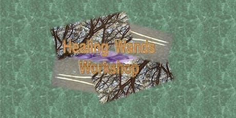 Healing Wands Workshop  (parent/child combo) tickets