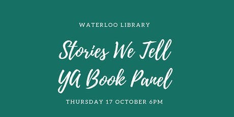 The Stories We Tell - YA Author Panel tickets