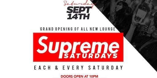 Supreme Saturdays presents the grand opening of cliche lounge