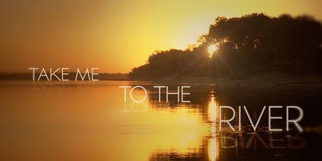Film Screening: Take Me to the River tickets