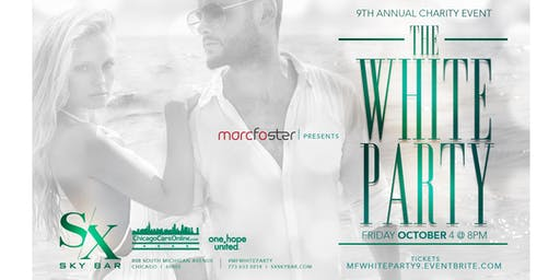"Marco Foster presents ""The White Party"" 2019 benefiting One Hope United"