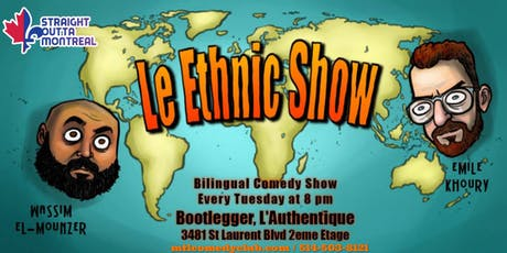 Le Ethnic show ( Stand up Comedy ) tickets