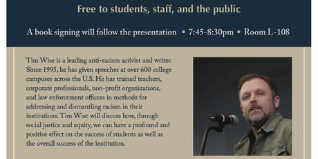 Tim Wise - Miramar College Evening with the Experts - Student Success through a Social Justice & Equity Lens tickets