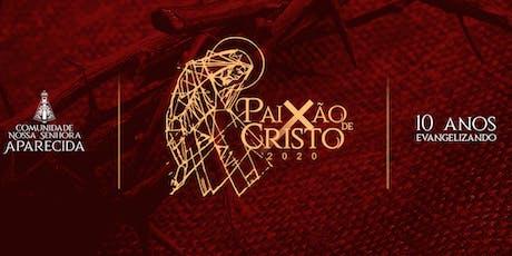 Paixão de Cristo 2020 - Gauchinha  ingressos