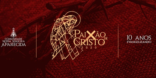 Paixão de Cristo 2020 - Gauchinha