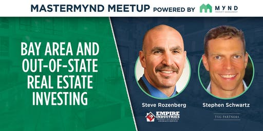 MasterMynd Meetup - Grow Your Portfolio Investing in the Bay Area and Out-Of-State
