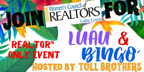REALTOR ONLY EVENT - WCR Collin County Luau and Bingo tickets