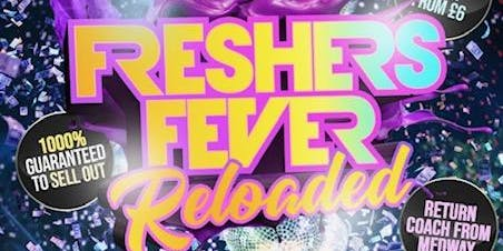 FRESHERS FEVER RELOADED