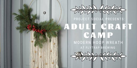 Adult Craft Camp: Modern Hoop Wreath with Fresh Flowers + Greenery tickets