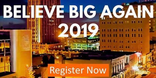 Wake Your Successful Self Up™ Presents: Believe Big Again Conference 2019