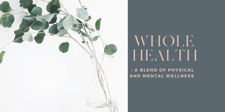Whole Health | an evening of wellness tickets