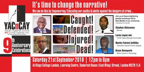YACnCAY 9th Anniversary Conference - Caught! Defended! Injured! Dead! tickets