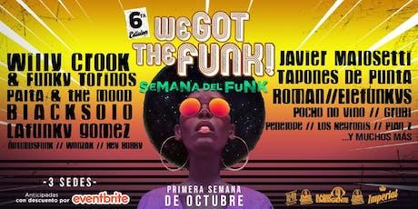Festival We Got The Funk - 6ta edición! entradas