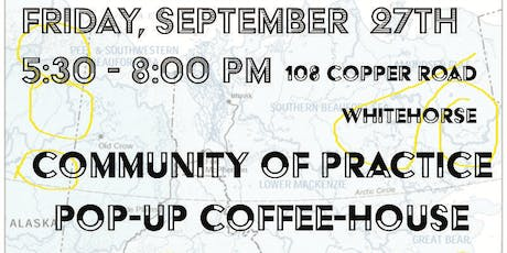 Yukon ELCC Coffee House and Community of Practice tickets