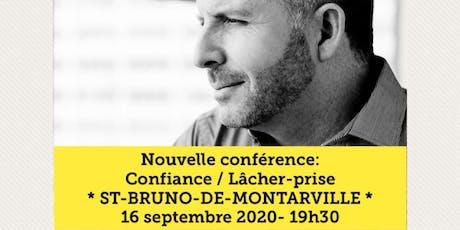 ST-BRUNO-DE-MONTARVILLE - Confiance / Lâcher-prise 15$  billets
