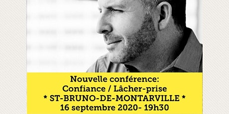 ST-BRUNO-DE-MONTARVILLE - Confiance / Lâcher-prise 15$  tickets