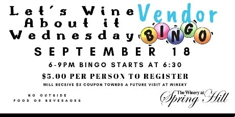 Let's Wine About It Wednesday! Vendor Bingo event