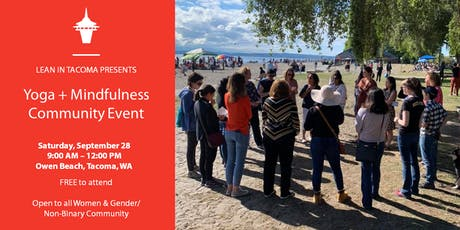 Lean In Tacoma: Yoga + Mindfulness Community Event tickets