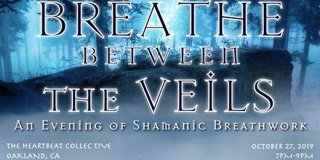 Breathe Between the Veils: Shamanic Breathwork Journey tickets