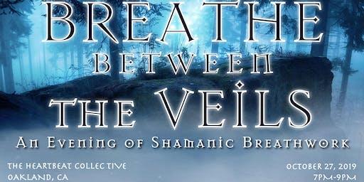 Breathe Between the Veils: Shamanic Breathwork Journey