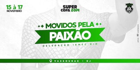 SuperCopa 2019 - Delegação Ibmec Rio ingressos