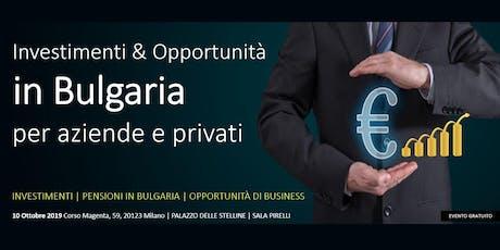 Investimenti & Opportunità in BULGARIA. Per Aziende, Investitori e Privati. biglietti