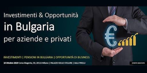 Investimenti & Opportunità in BULGARIA. Per Aziende, Investitori e Privati.