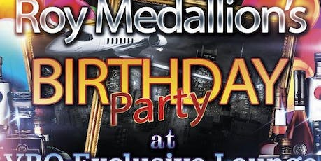 Roy Medallion's Birthday Party tickets