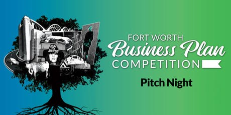 Fort Worth Business Plan Competition - Pitch Night tickets