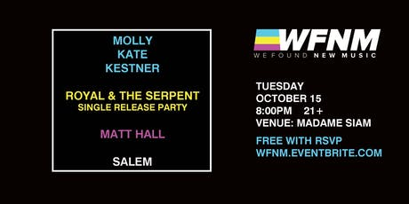 WE FOUND NEW MUSIC 10/15: MOLLY KATE KESTNER, ROYAL & THE SERPENT, MATT HALL, SALEM tickets