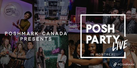 Posh Party LIVE Montreal tickets
