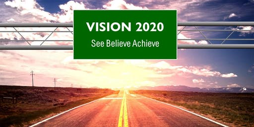 2020 Vision ~ Creating Your Best Decade