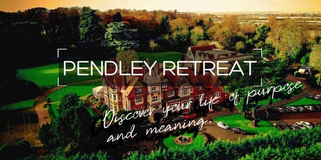 PENDLEY RETREAT: Discover Your Life of Purpose and Meaning tickets