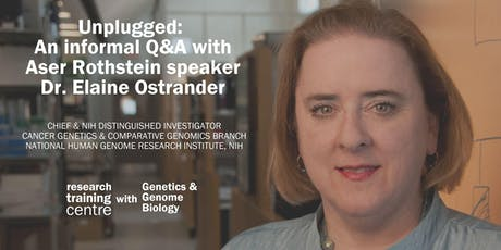 Unplugged: An informal Q&A with Aser Rothstein speaker Dr. Elaine Ostrander tickets
