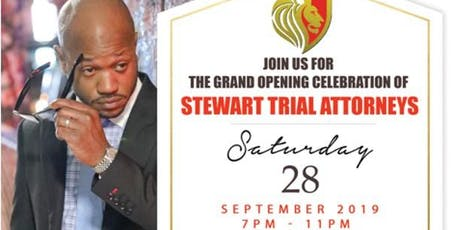 Stewart Trial Attorneys Grand Opening tickets