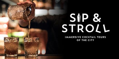 Sip & Stroll Cocktail Walking Tour tickets